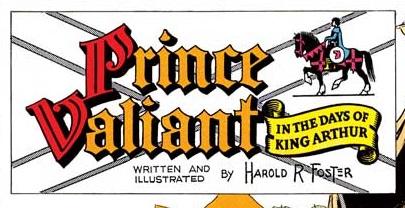 Hal Foster skabte Prins Valiant
