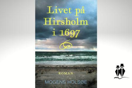 Livet på Hirsholm i 1697