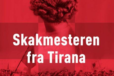 Skakmesteren fra Tirana