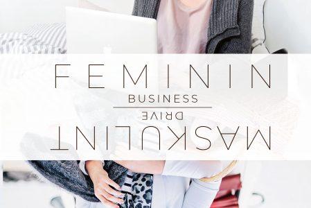 Feminin business med maskulint drive