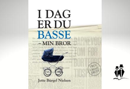 I dag er du Basse – min bror