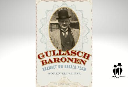 Gullaschbaronen – dramaet om Harald Plum (1881-1929)